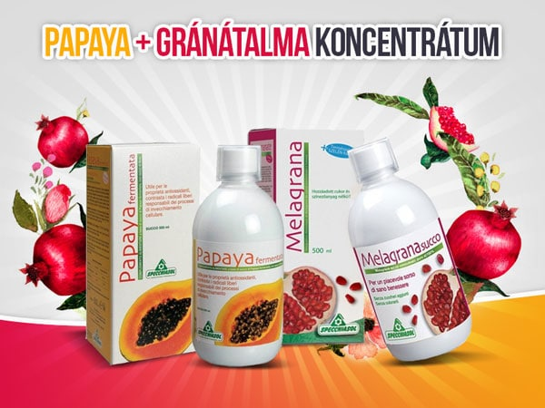 Papaya és Gránátalma az erős immunrendszerért és a megfelelő emésztésért