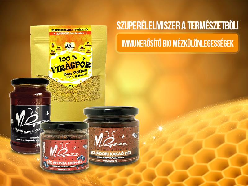 Immunerősítő, különleges, finom szuperélelmiszerek a Mézzz-től!